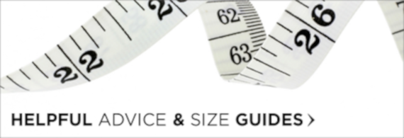 Advice and Size Guide